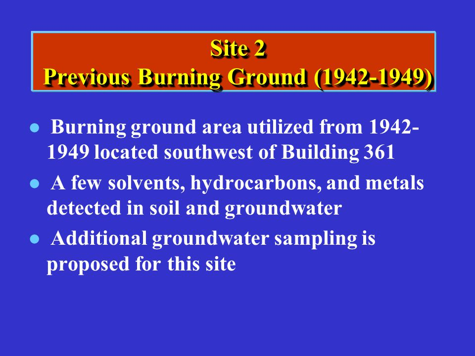 Site 2 Previous Burning Ground (1942-1949)