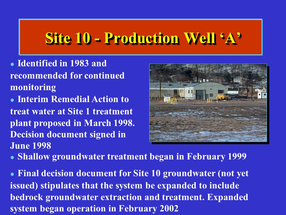 Site 10 - Production Well 'A'
