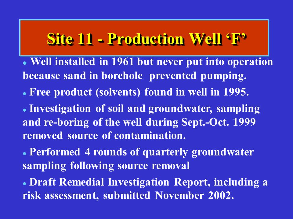 Site 11 - Production Well 'F'