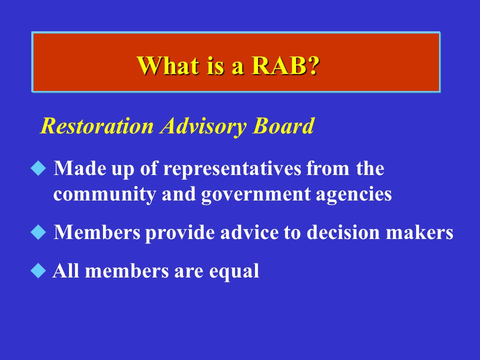What is a RAB Restoration Advisory Board