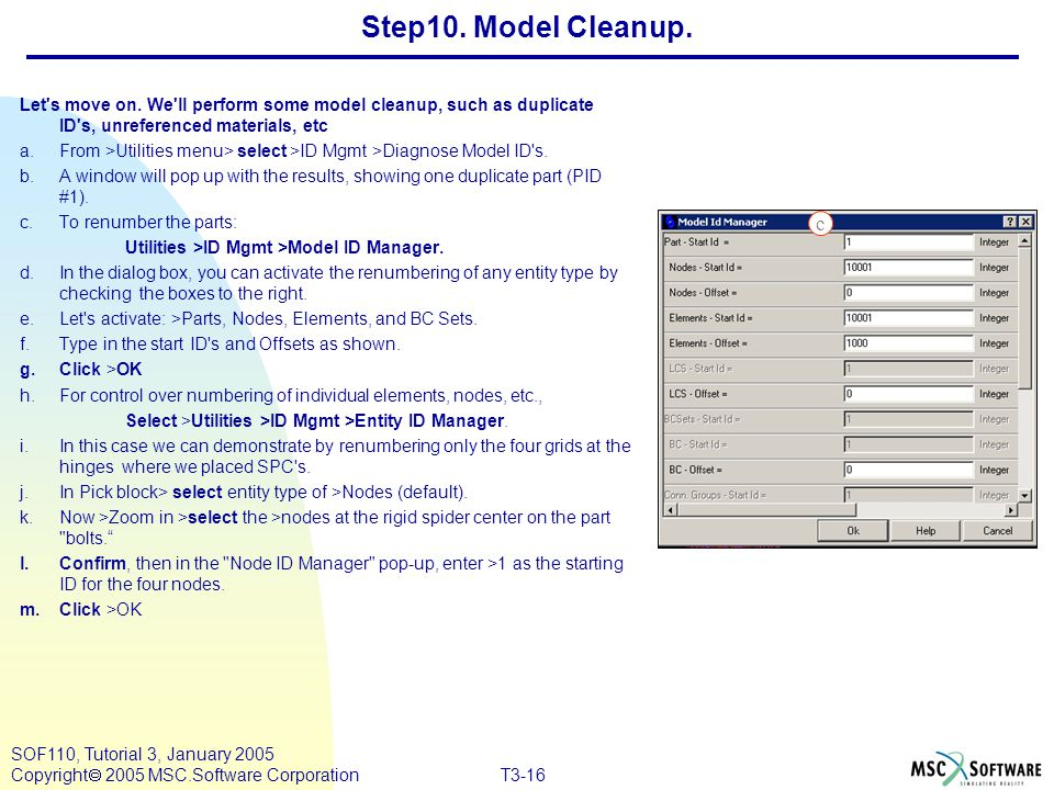 Step10. Model Cleanup. Let s move on. We ll perform some model cleanup, such as duplicate ID s, unreferenced materials, etc.