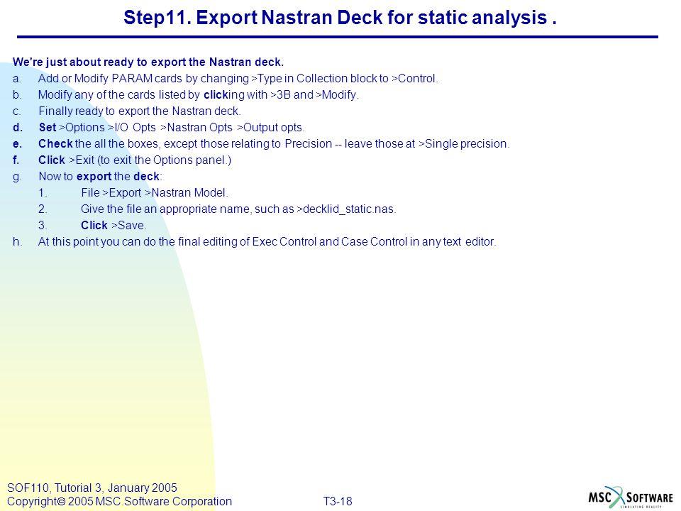 Step11. Export Nastran Deck for static analysis .
