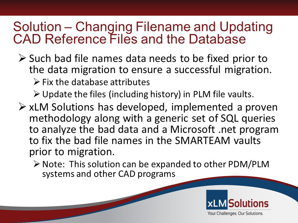 Solution – Changing Filename and Updating CAD Reference Files and the Database
