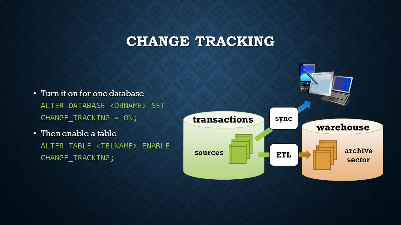 Change Tracking transactions warehouse