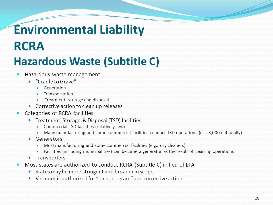 Environmental Liability RCRA Hazardous Waste (Subtitle C)