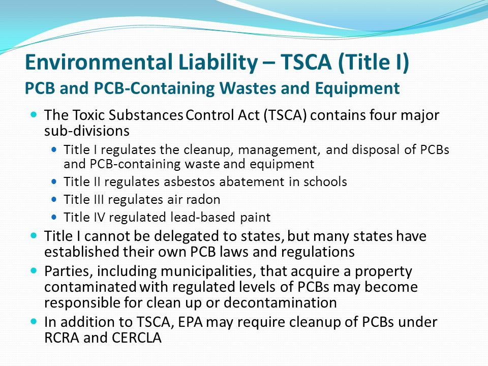 Environmental Liability – TSCA (Title I) PCB and PCB-Containing Wastes and Equipment