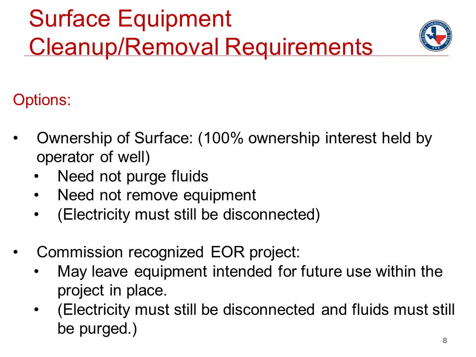 Surface Equipment Cleanup/Removal Requirements