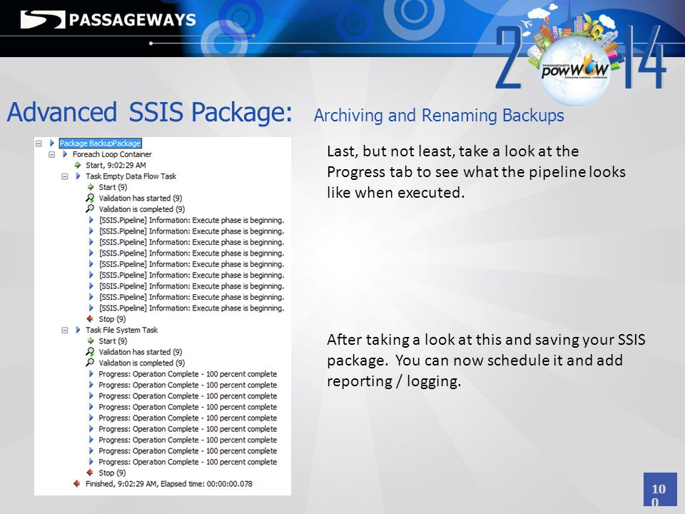 Advanced SSIS Package: Archiving and Renaming Backups