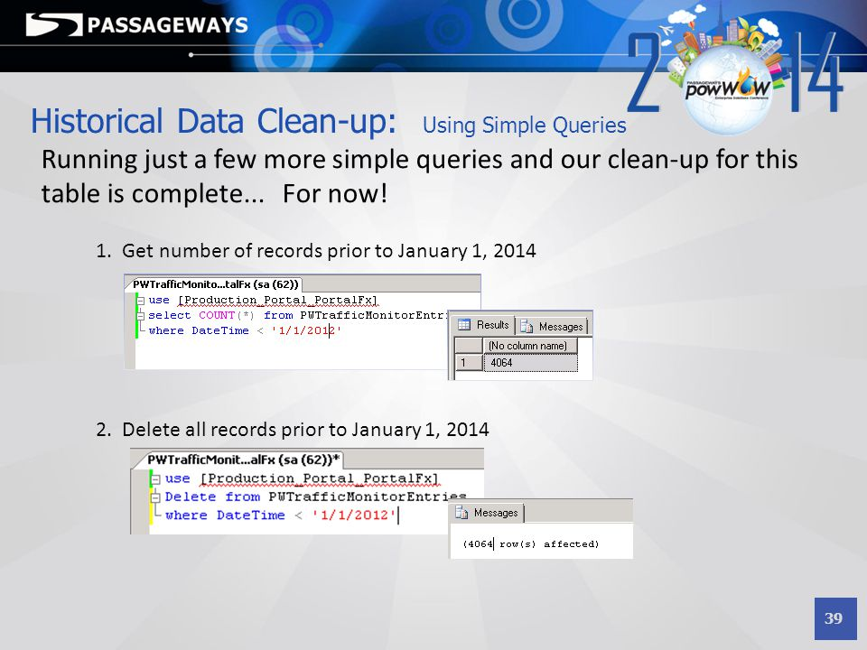 Historical Data Clean-up: Using Simple Queries