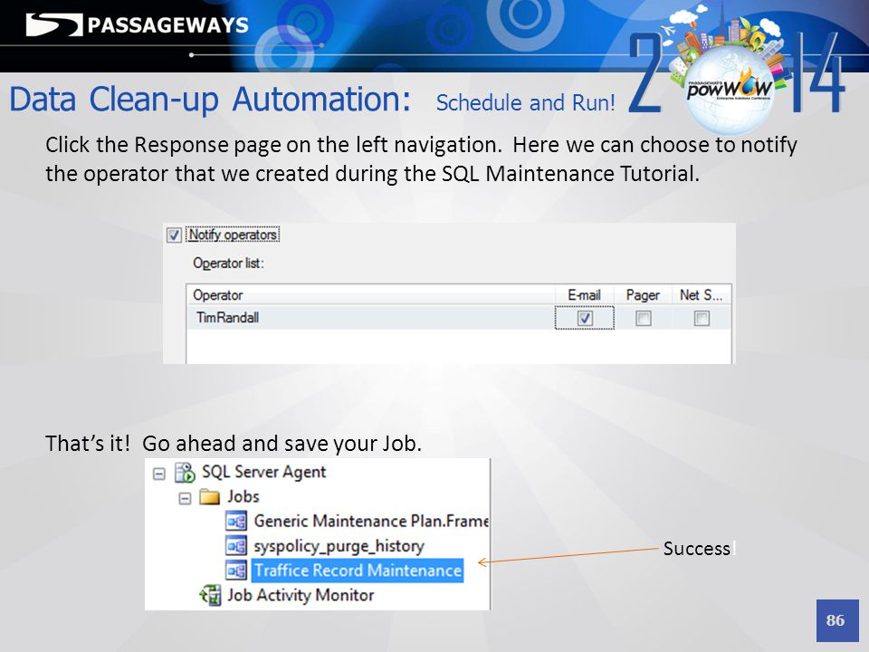 Data Clean-up Automation: Schedule and Run!