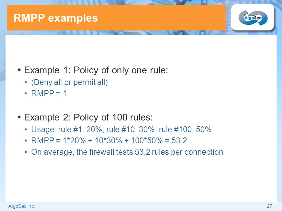 RMPP examples Example 1: Policy of only one rule: