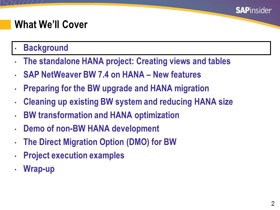 Background SAP HANA is fundamentally a database and not magic