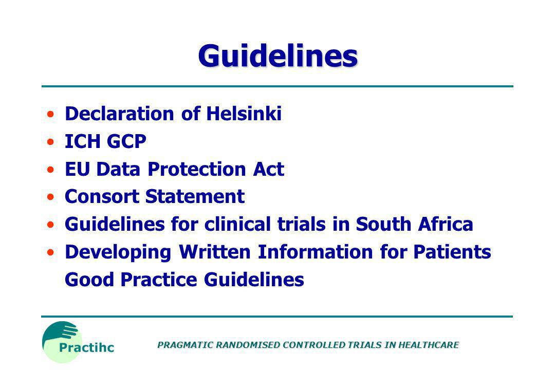 Guidelines Declaration of Helsinki ICH GCP EU Data Protection Act