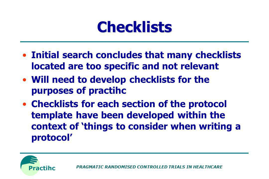 Checklists Initial search concludes that many checklists located are too specific and not relevant.