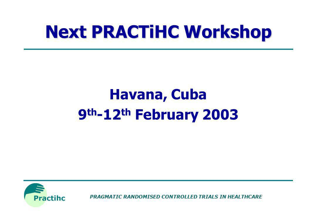 Next PRACTiHC Workshop