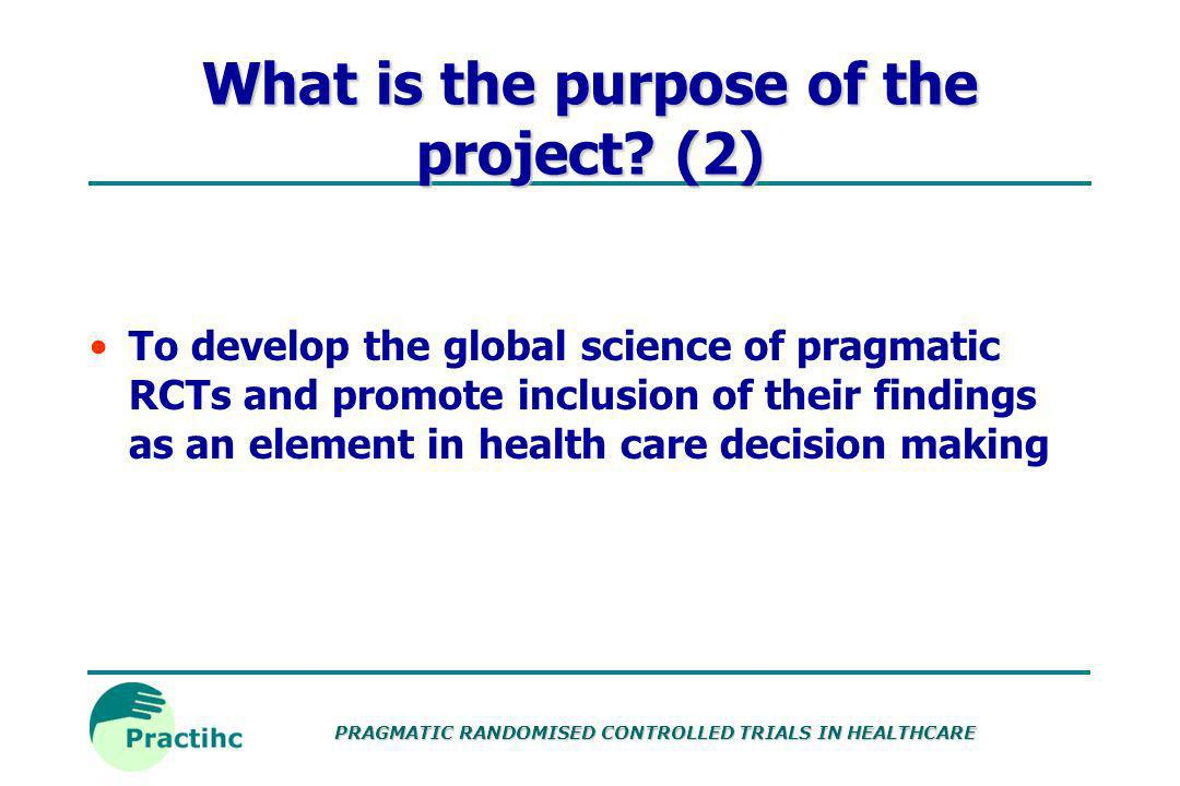 What is the purpose of the project (2)