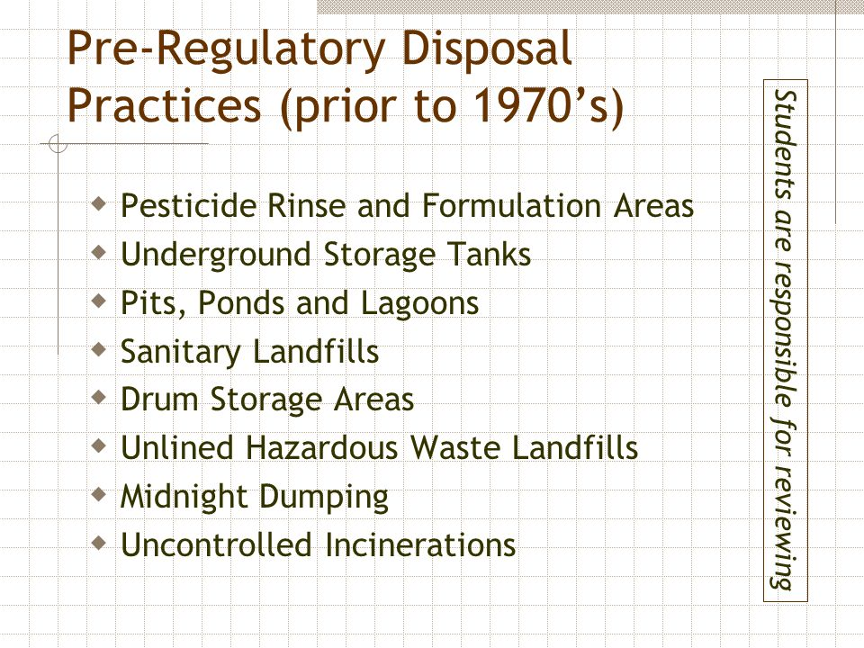 Pre-Regulatory Disposal Practices (prior to 1970's)