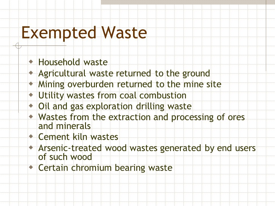 Exempted Waste Household waste