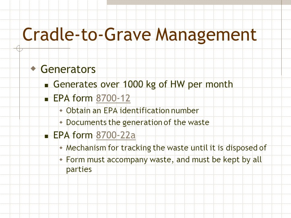 Cradle-to-Grave Management