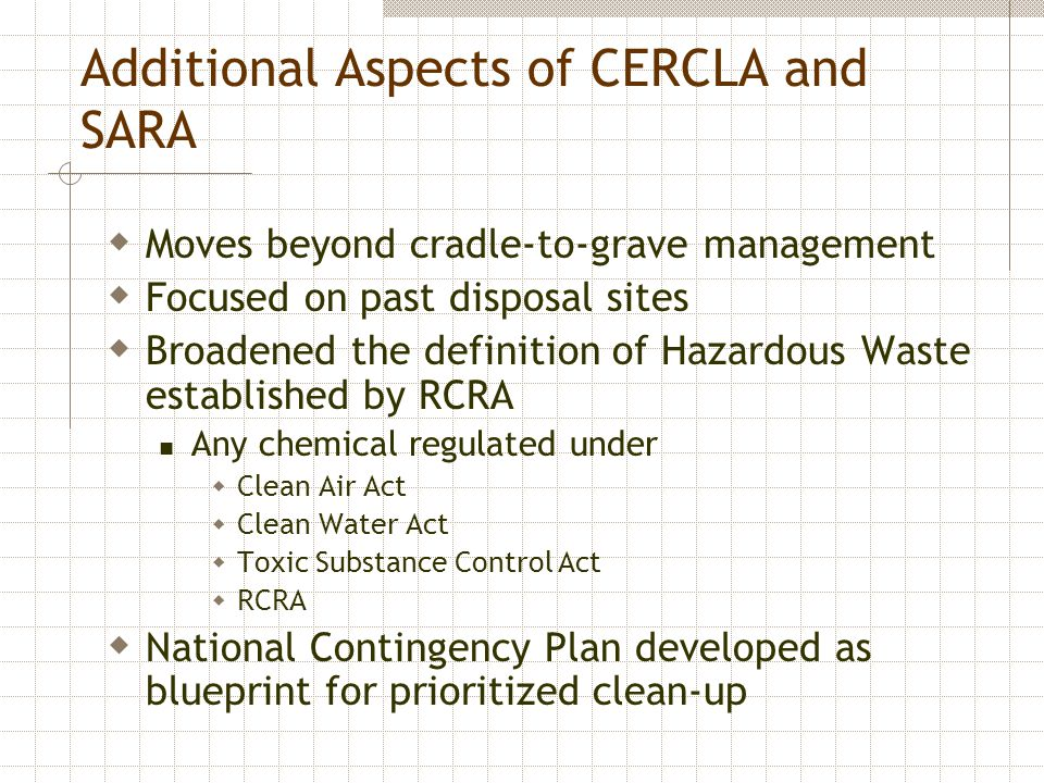 Additional Aspects of CERCLA and SARA