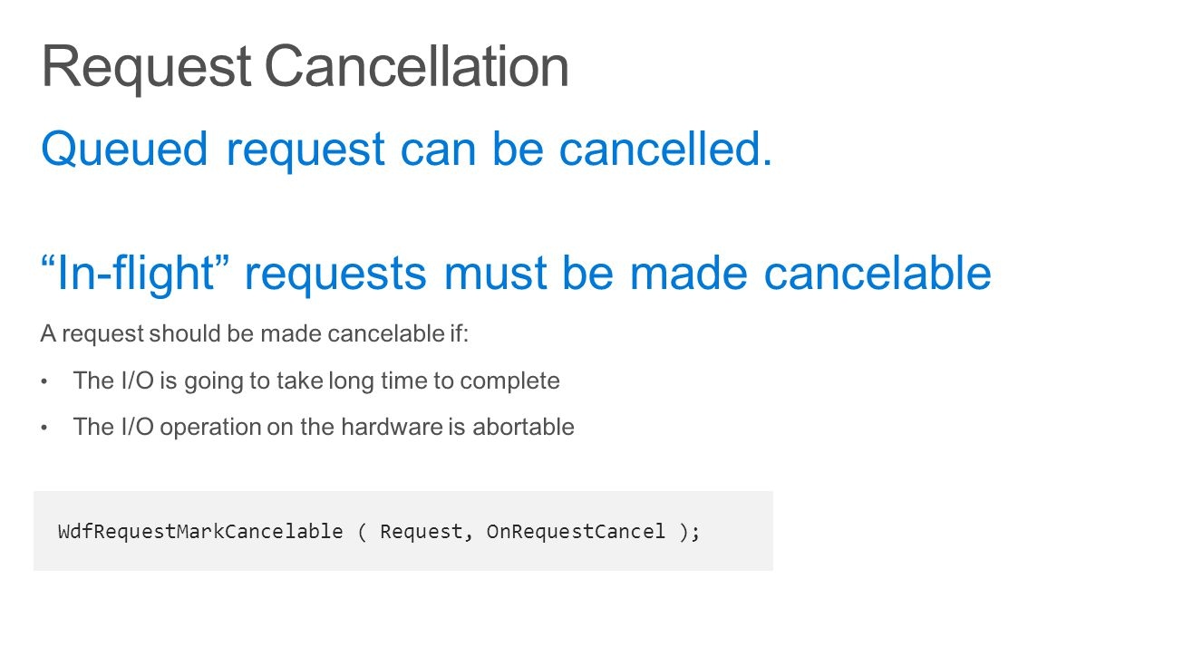 Request Cancellation Queued request can be cancelled.