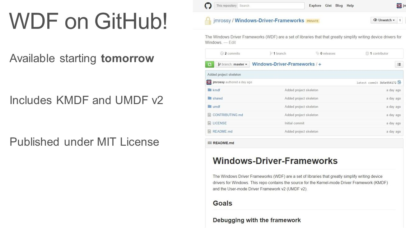 WDF on GitHub! Available starting tomorrow Includes KMDF and UMDF v2