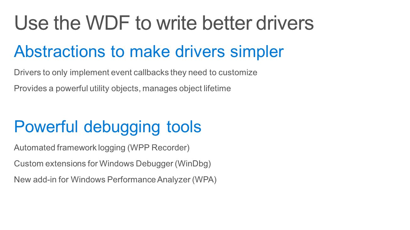 Use the WDF to write better drivers