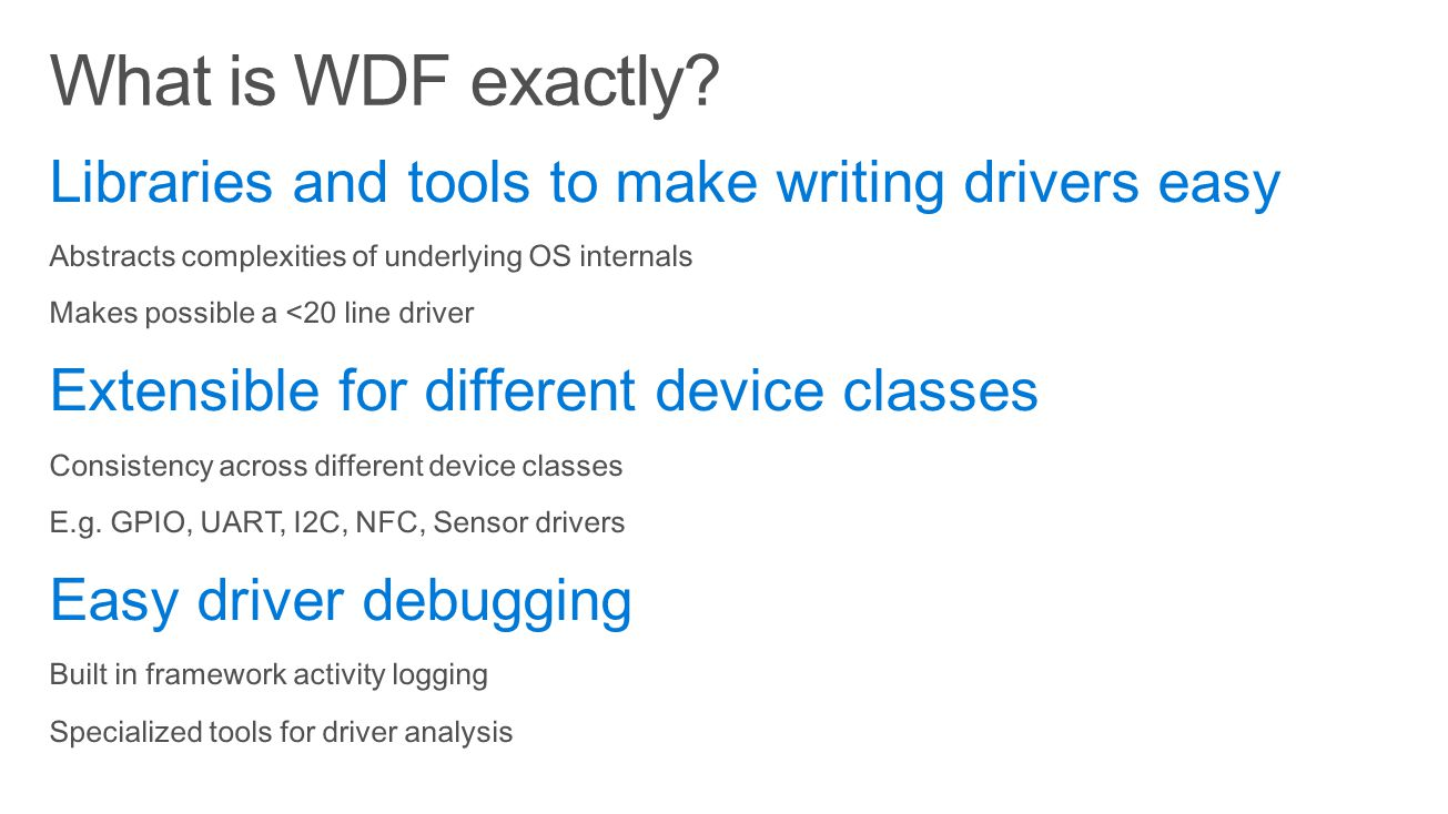 What is WDF exactly Libraries and tools to make writing drivers easy