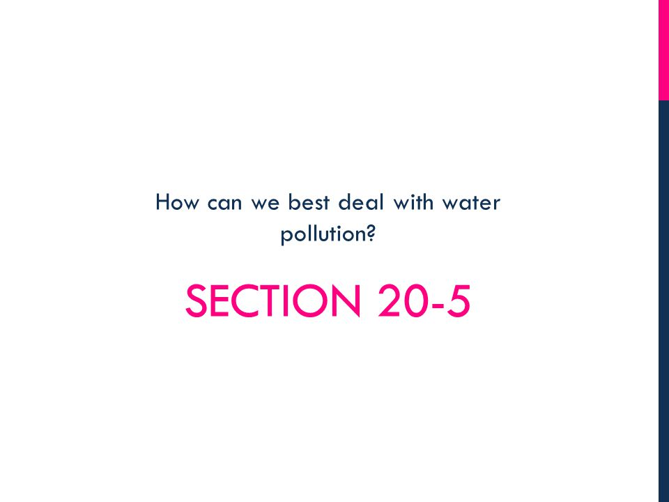 How can we best deal with water pollution