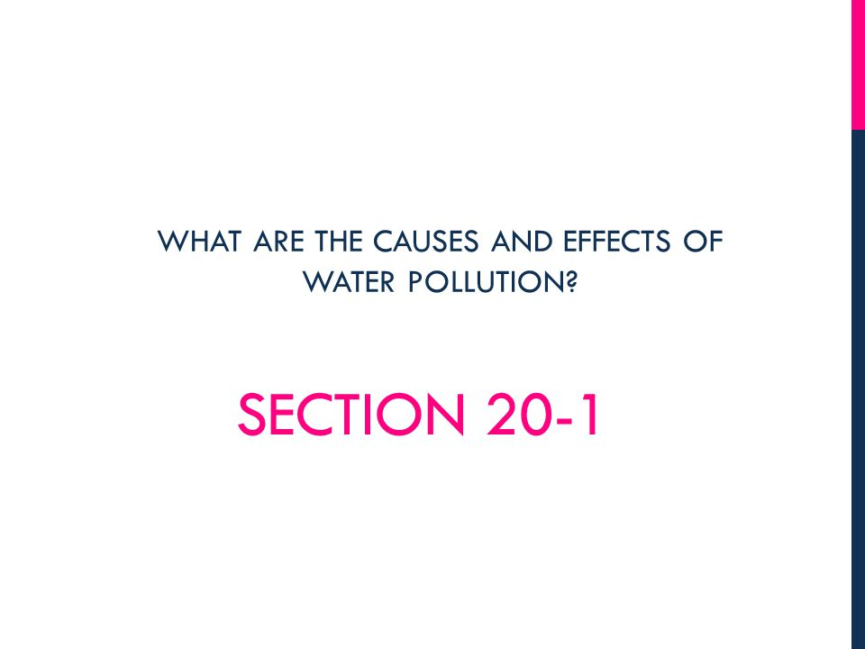 WHAT ARE THE CAUSES AND EFFECTS OF WATER POLLUTION