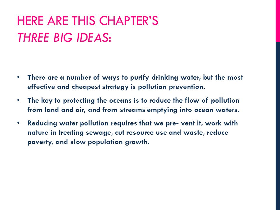 Here are this chapter's three big ideas: