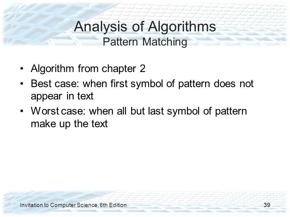 Analysis of Algorithms Pattern Matching