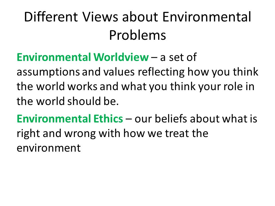 Different Views about Environmental Problems