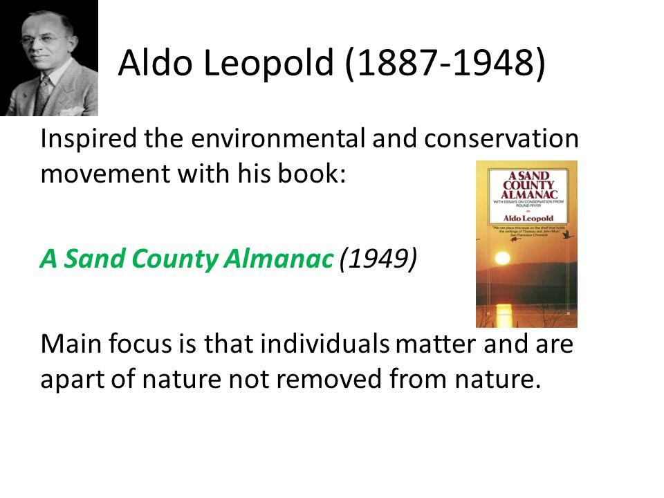 Aldo Leopold (1887-1948)