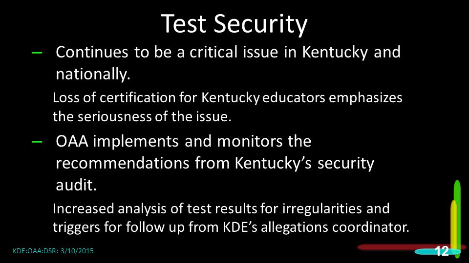 Test Security 2015 DAC Meetings. Continues to be a critical issue in Kentucky and nationally.