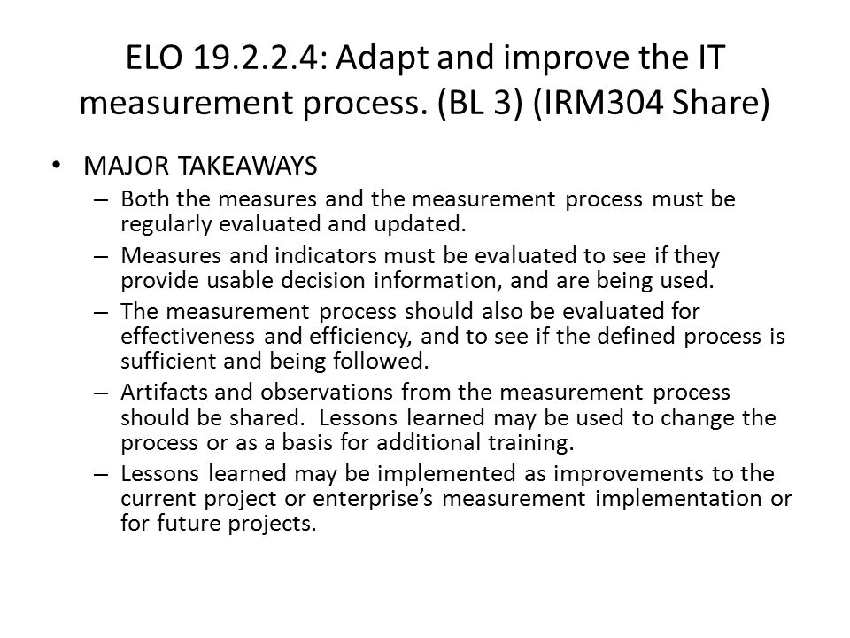 ELO 19. 2. 2. 4: Adapt and improve the IT measurement process