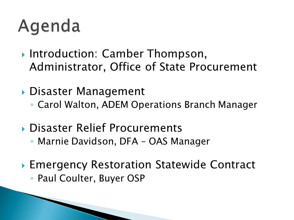 Agenda Introduction: Camber Thompson, Administrator, Office of State Procurement. Disaster Management.