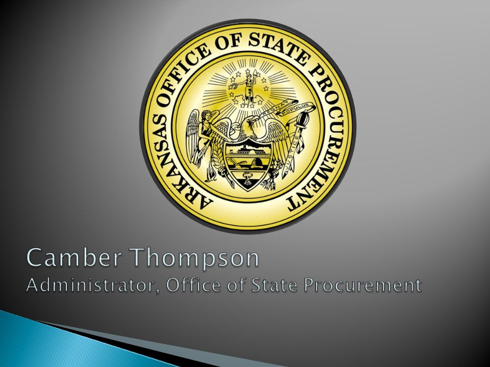 Camber Thompson Administrator, Office of State Procurement