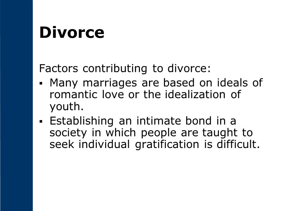 Divorce Factors contributing to divorce: