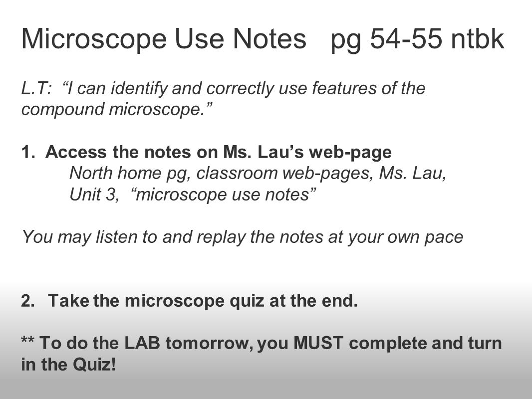 Microscope Use Notes pg 54-55 ntbk