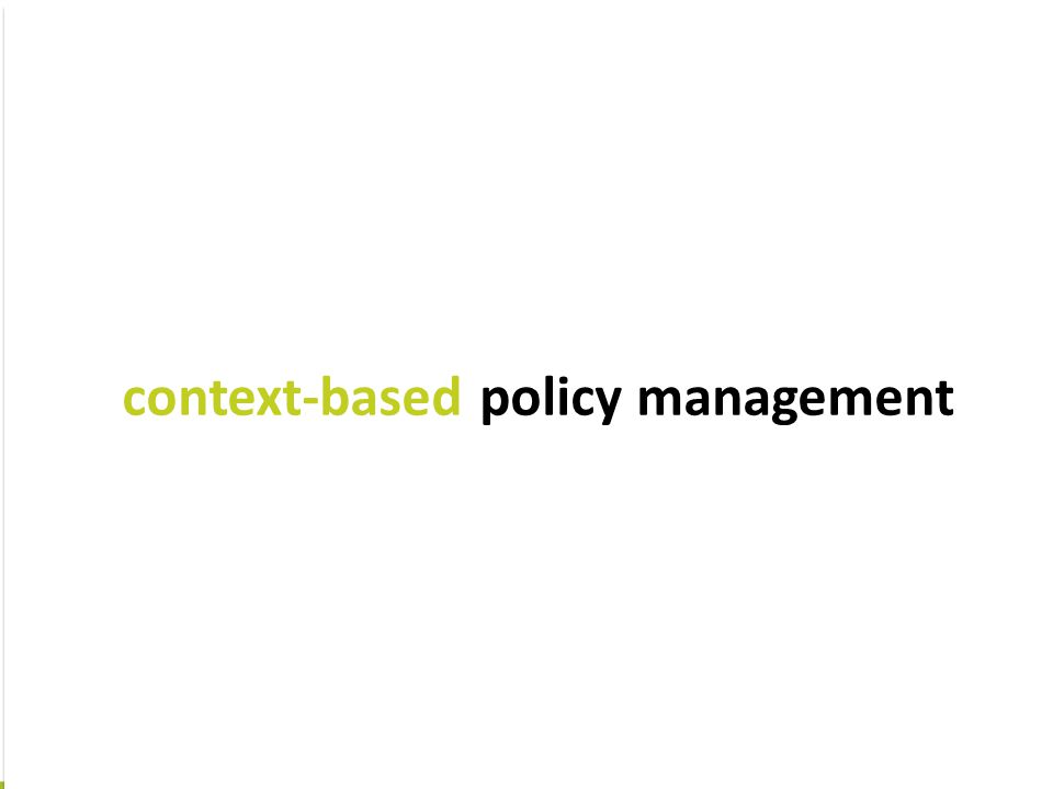 context-based policy management