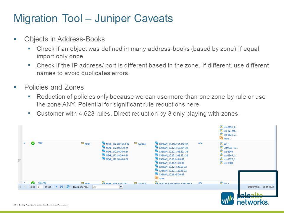 Migration Tool – Juniper Caveats