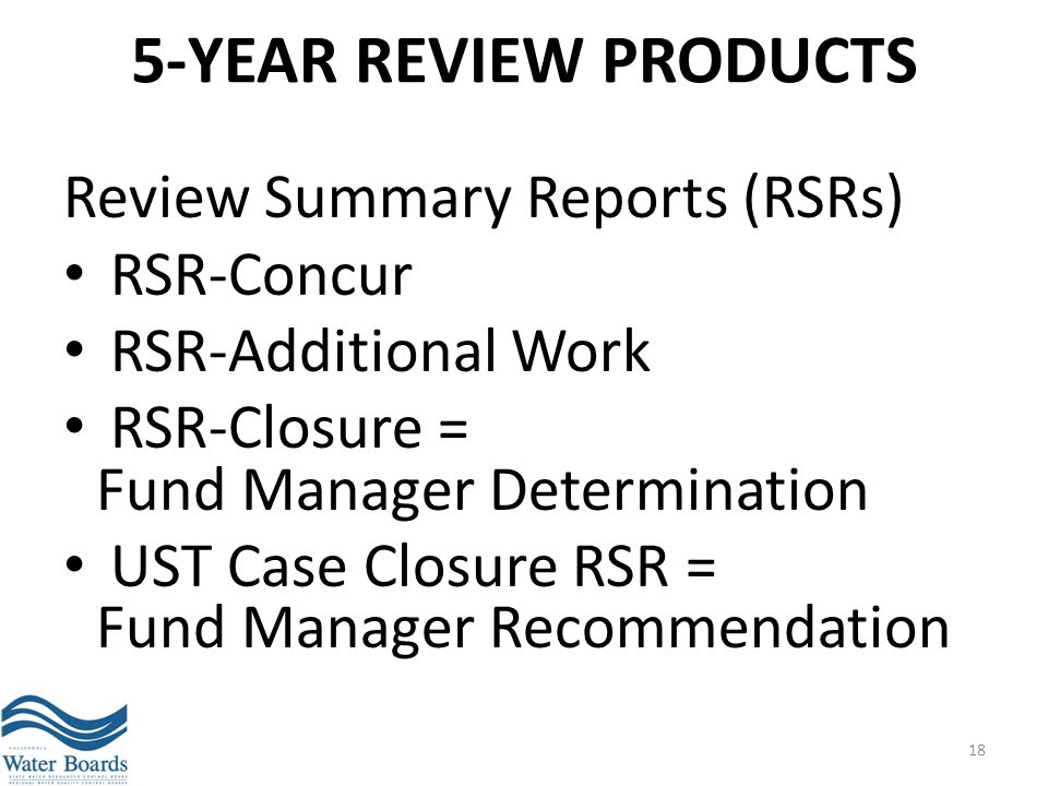 5-Year Review Products Review Summary Reports (RSRs) RSR-Concur