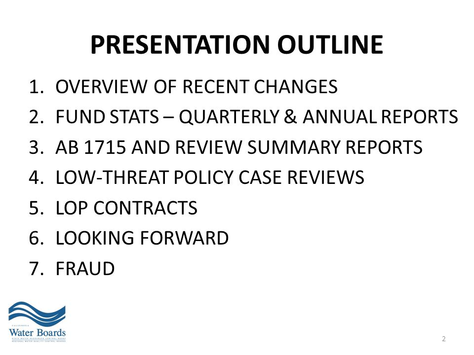 Presentation OUTLINE OVERVIEW OF RECENT CHANGES