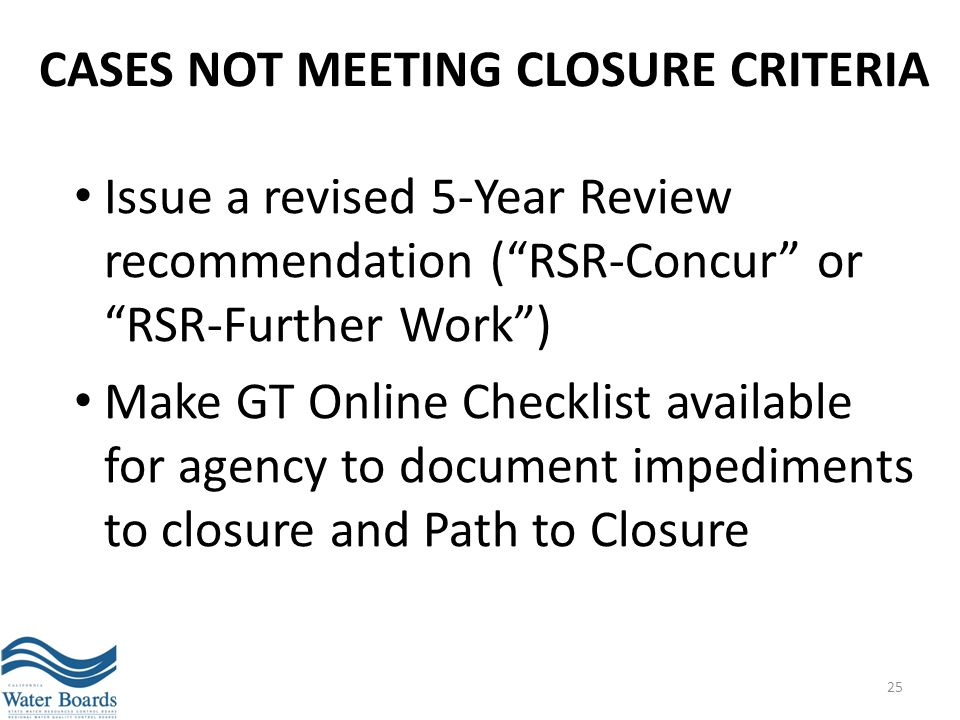 Cases not meeting CLOSURE criteria