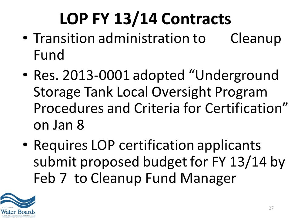 LOP FY 13/14 Contracts Transition administration to Cleanup Fund