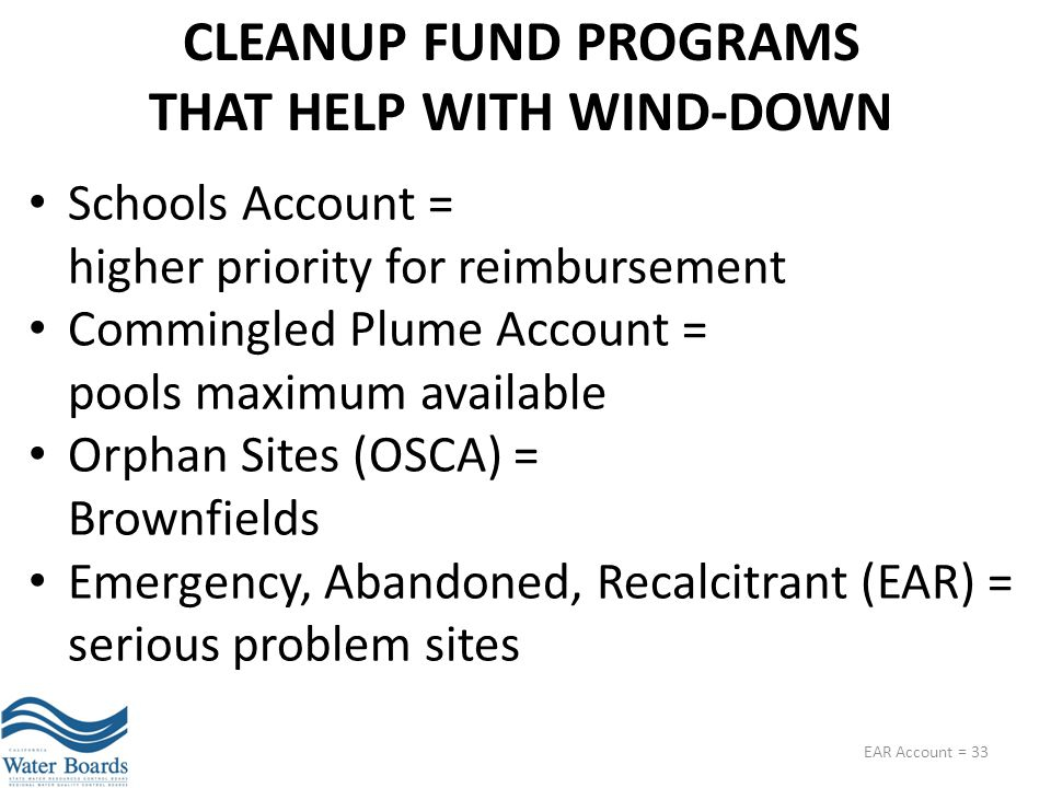 CLEANUP FUND PROGRAMS THAT HELP WITH WIND-DOWN