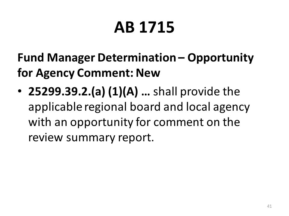 AB 1715 Fund Manager Determination – Opportunity for Agency Comment: New.