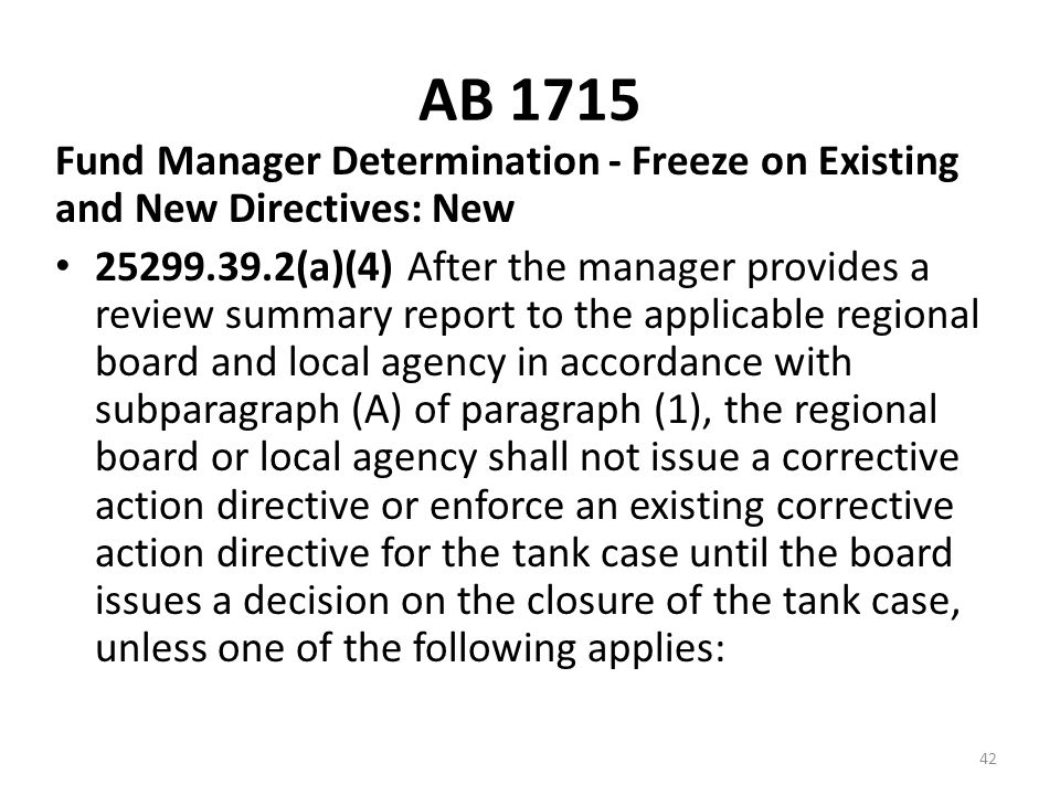 AB 1715 Fund Manager Determination - Freeze on Existing and New Directives: New.
