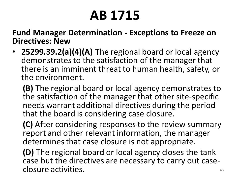 AB 1715 Fund Manager Determination - Exceptions to Freeze on Directives: New.